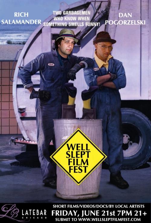 WELL SLEPT FILM FEST @ LATE BAR CHICAGO